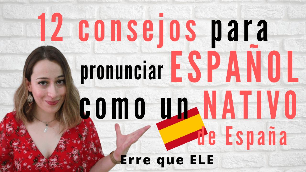 12 consejos para hablar español como un nativo