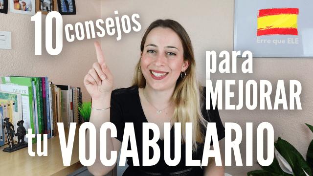 consejos para aumentar vocabulario en español