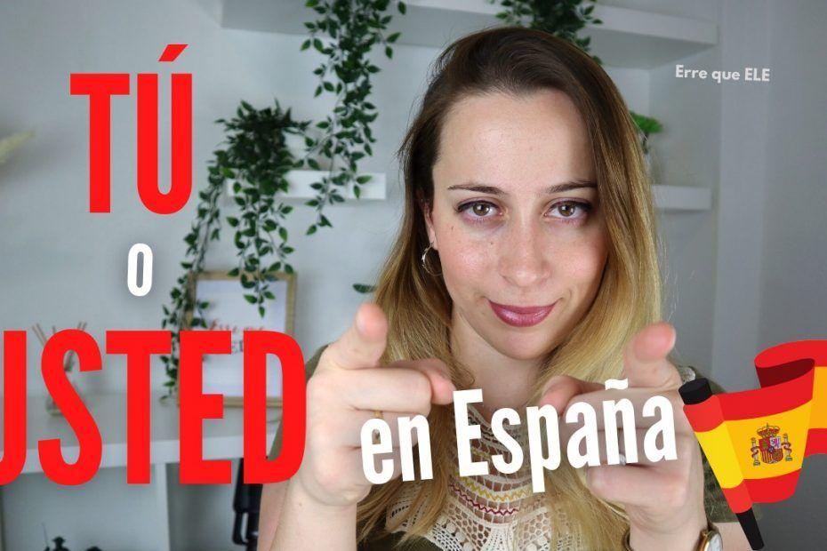 tú o usted en España