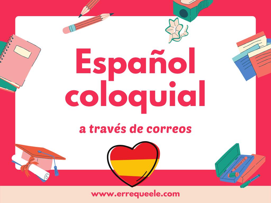 Español coloquial a través de historias
