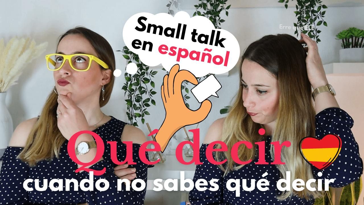 Small talk en español
